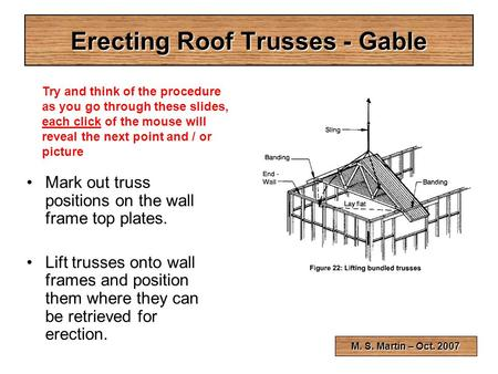 Erecting Roof Trusses - Gable