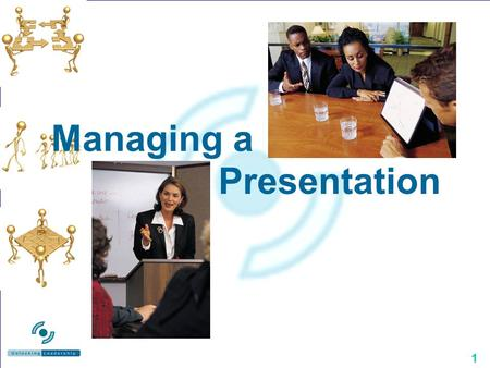 1 Managing a Presentation. 2 No perfect way Be true to yourself.