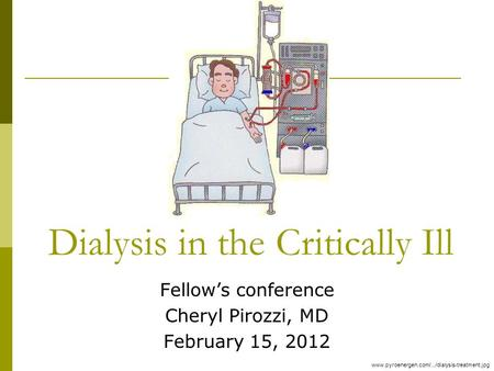 Dialysis in the Critically Ill
