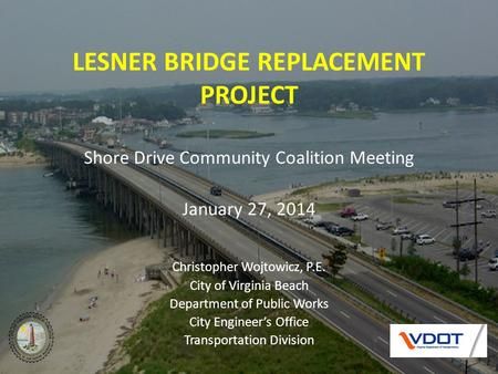LESNER BRIDGE REPLACEMENT PROJECT
