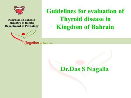 Guidelines for evaluation of Thyroid disease in