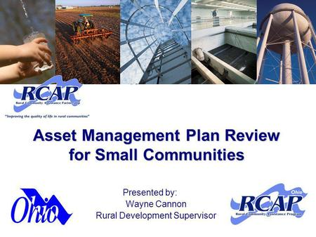 Asset Management Plan Review for Small Communities Presented by: Wayne Cannon Rural Development Supervisor.