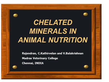 CHELATED MINERALS IN ANIMAL NUTRITION