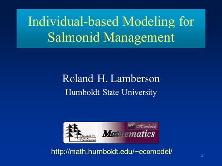 Individual-based Modeling for Salmonid Management
