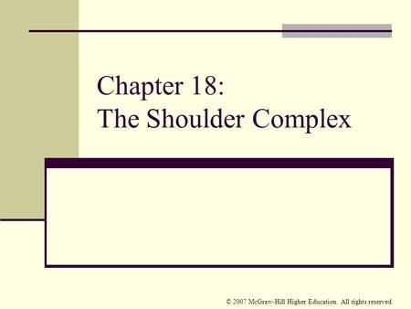 Chapter 18: The Shoulder Complex