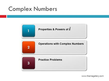Complex Numbers Properties & Powers of i