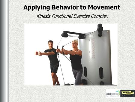 Applying Behavior to Movement Kinesis Functional Exercise Complex.
