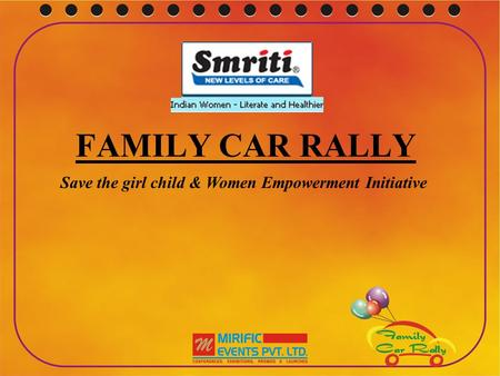 FAMILY CAR RALLY Save the girl child & Women Empowerment Initiative.