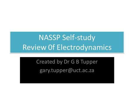 NASSP Self-study Review 0f Electrodynamics