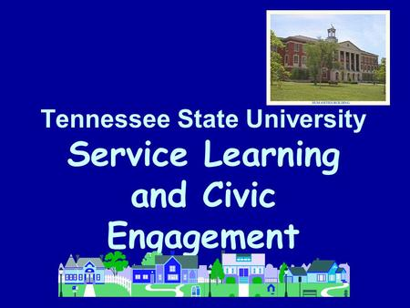 Tennessee State University Service Learning and Civic Engagement.