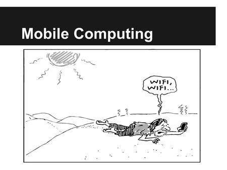 Mobile Computing. Why You Should Care: Mobile phones will outstrip PC's by 2013 50% of US mobile phone users have smartphones Over half of Facebook's.