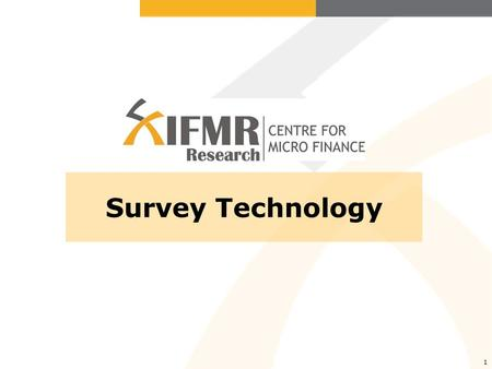 1 Survey Technology. Data Collection Tools Available in the Market 1. Paper Survey 2. Smart Paper 3. Cell Phones 4. Personal Digital Assistants - PDAs.