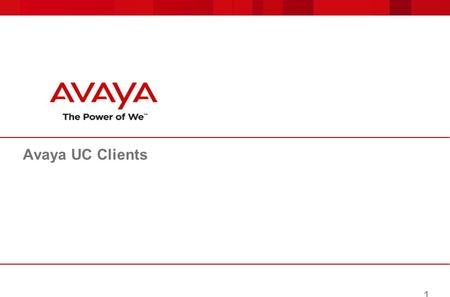 Avaya UC Clients.