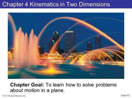Chapter 4 Kinematics in Two Dimensions