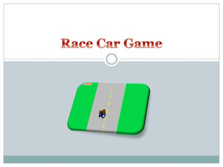 In this tutorial, we are going to create: A race car that the user can control with the arrow keys for direction and speed. A simulated road with a striped.