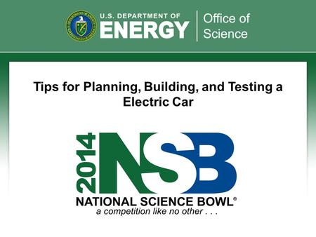 Tips for Planning, Building, and Testing a Electric Car.