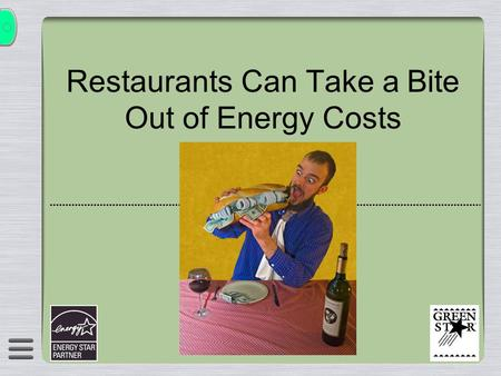 Restaurants Can Take a Bite Out of Energy Costs a.