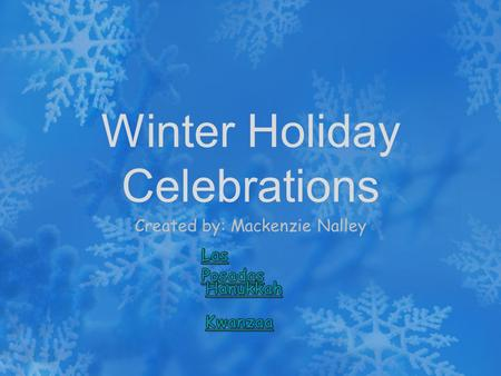 Winter Holiday Celebrations