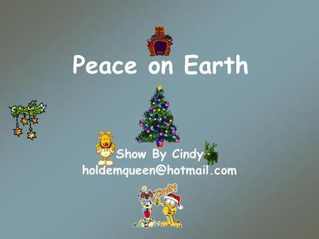 Peace on Earth Show By Cindy