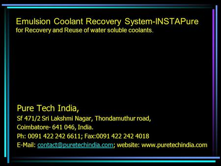 Pure Tech India, Sf 471/2 Sri Lakshmi Nagar, Thondamuthur road,