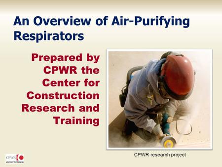 An Overview of Air-Purifying Respirators