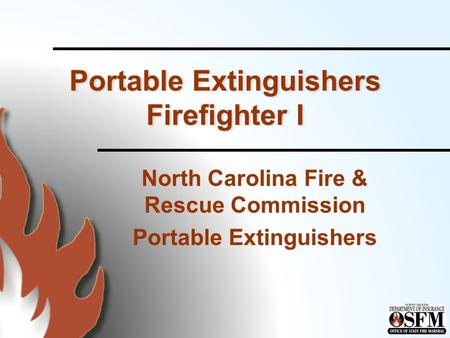 Portable Extinguishers Firefighter I