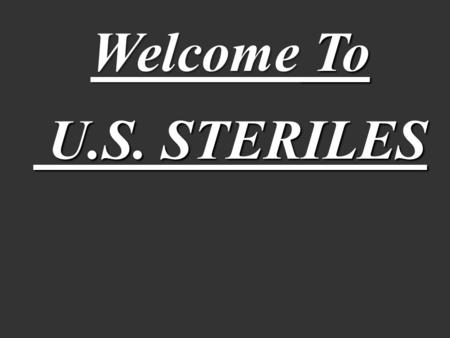 Welcome To U.S. STERILES.