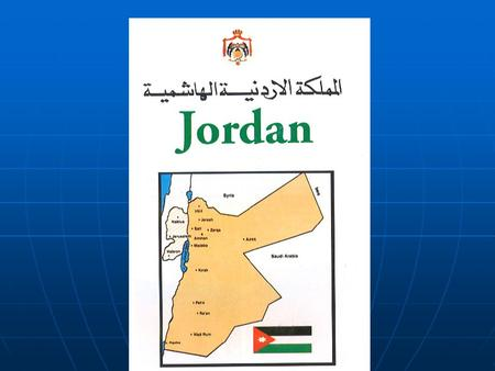 Location. Location Flag of Jordan Late King Hussein & Queen Nour king of Jordan