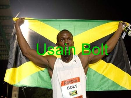 Usain Bolt. Usain childhood Born in Trealwny, Jamaica, on 21 August 1986. His first sports were Cricket and football. He has also said, When I was young,