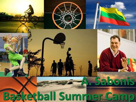A. Sabonis Basketball Summer Camp. About Sabonis basketball center Sabonis basketball school was established in 1994 by Arvydas Sabonis to: develop highly.