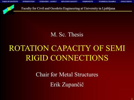 ROTATION CAPACITY OF SEMI RIGID CONNECTIONS