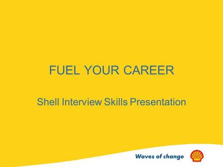 Shell Interview Skills Presentation