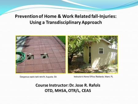 Course Instructor: Dr. Jose R. Rafols