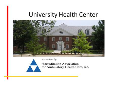 University Health Center. Student Services Include: Primary Care Urgent Care Womens Health Lab Pharmacy Mental Health, Substance Abuse & Sexual Assault.