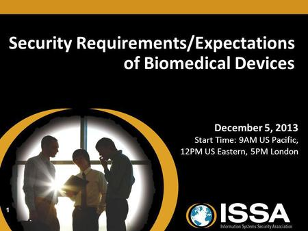 <strong>Security</strong> Requirements/Expectations of Biomedical Devices
