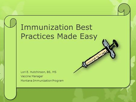 Immunization Best Practices Made Easy