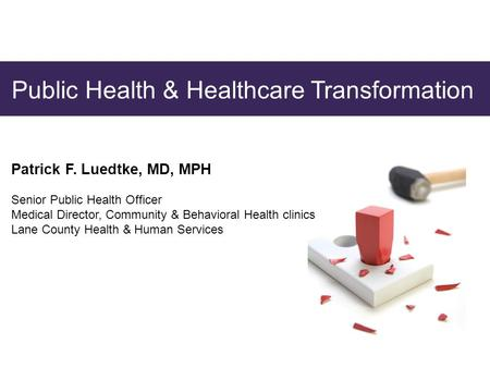 Public Health & Healthcare Transformation