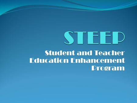Student and Teacher Education Enhancement Program