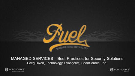 MANAGED SERVICES - Best Practices for Security Solutions