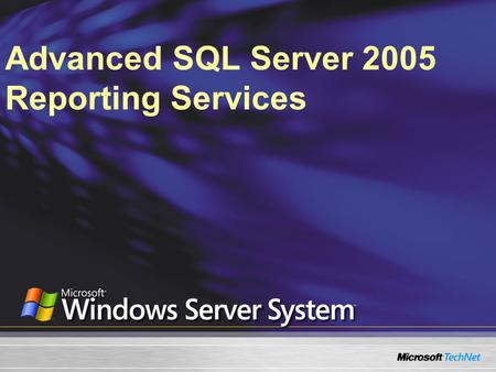 Advanced SQL Server 2005 Reporting Services. New Data Sources in SSRS 2005 Reporting Services Data Extensions Working with SSAS and SSIS Data End-User.