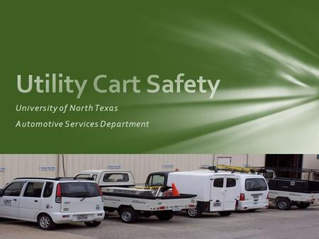 University of North Texas Automotive Services Department.