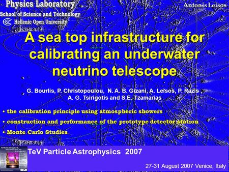 Antonis Leisos A sea top infrastructure for calibrating an underwater neutrino telescope the calibration principle using atmospheric showers the calibration.