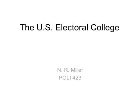The U.S. <strong>Electoral</strong> College