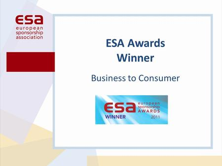 Business to Consumer ESA Awards Winner. Campaign: The O2 Dublin Brand name:Telefonica Ireland Limited.