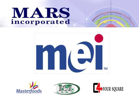 The agenda... What is MARS Who we are What is MEI You in MARS What we do Our principles and vision Our global location How we are working What we are.