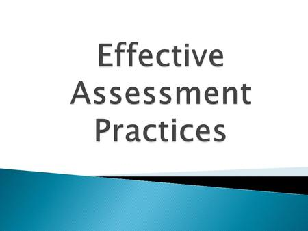 2 It is assessment that occurs regularly It informs both students and teachers about their progress and where they need to grow It should be used to.