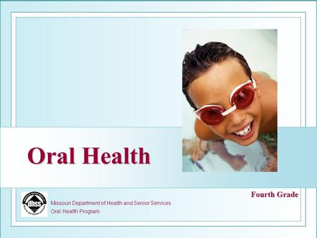 Oral Health Fourth Grade