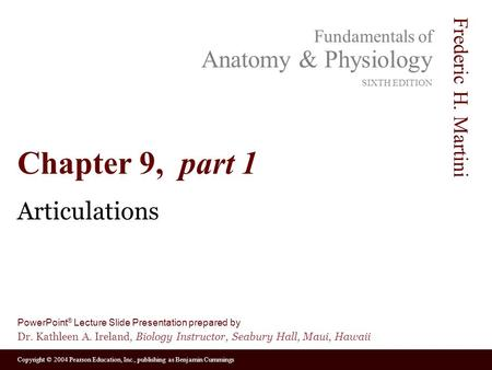 Chapter 9, part 1 Articulations.