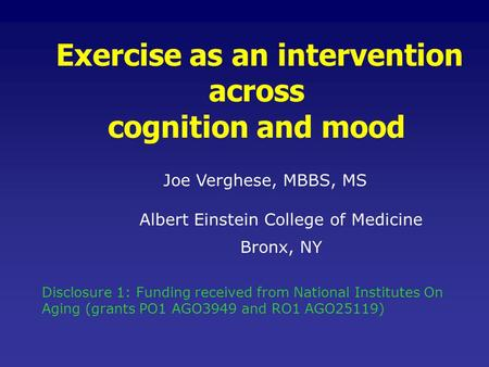 cognition and mood Exercise as an intervention across