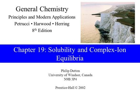 Chapter 19: Solubility and Complex-Ion Equilibria